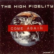 Click here for more info about 'The High Fidelity - Come Again'