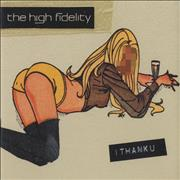 Click here for more info about 'The High Fidelity - Ithanku'