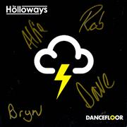 Click here for more info about 'The Holloways - Dancefloor - Autographed'