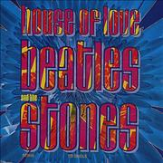 Click here for more info about 'The House Of Love - Beatles And The Stones'