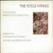 Click here for more info about 'The Icicle Works - Birds Fly (Whisper To A Scream)'