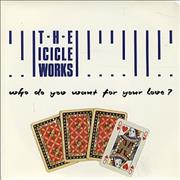 Click here for more info about 'The Icicle Works - Who Do You Want For Your Love'