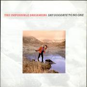 Click here for more info about 'The Impossible Dreamers - Say Goodbye To No One'