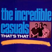 Click here for more info about 'The Incredible Casuals - That's That'