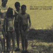 Click here for more info about 'The Innocence Mission - Bright As Yellow'