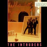 Click here for more info about 'The Intruders - Who Do You Love ?'
