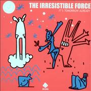 Click here for more info about 'The Irresistible Force - It's Tomorrow Already'