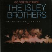 The Isley Brothers Go For Your Guns UK vinyl LP