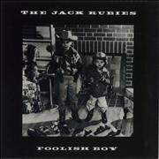 Click here for more info about 'The Jack Rubies - Foolish Boy'