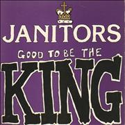 Click here for more info about 'The Janitors - Good To Be The King'