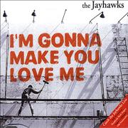 Click here for more info about 'The Jayhawks - I'm Gonna Make You Love Me'