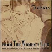 Click here for more info about 'The Jayhawks - Live From The Women's Club'
