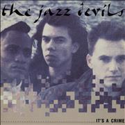 Click here for more info about 'The Jazz Devils - It's A Crime'