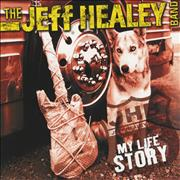 Click here for more info about 'The Jeff Healey Band - My Life Story'