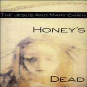 Click here for more info about 'The Jesus & Mary Chain - Honey's Dead'