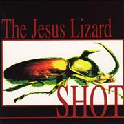 Click here for more info about 'The Jesus Lizard - Shot'
