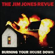 Click here for more info about 'The Jim Jones Revue - Burning Your House Down'