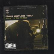Click here for more info about 'The John Butler Trio - What You Want'