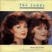Click here for more info about 'The Judds - Don't Be Cruel'