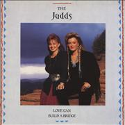 Click here for more info about 'The Judds - Love Can Build A Bridge'