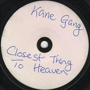 Click here for more info about 'The Kane Gang - Closest Thing To Heaven'