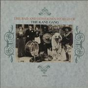 Click here for more info about 'The Kane Gang - The Bad And Lowdown World Of The Kane Gang - Test Pressing'