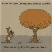 Click here for more info about 'The Karl Hendricks Trio - Coming In September'