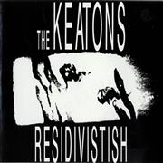 Click here for more info about 'The Keatons - Residivistish'