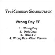 Click here for more info about 'The Kennedy Soundtrack - Wrong Day EP'
