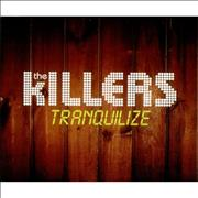 Click here for more info about 'The Killers - Tranquilize'