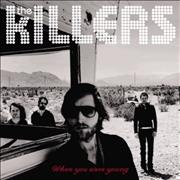 Click here for more info about 'The Killers (Rock) - When You Were Young'