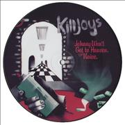Click here for more info about 'The Killjoys - Johnny Won't Get To Heaven'