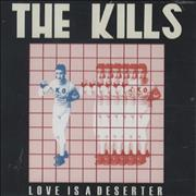 Click here for more info about 'The Kills - Love Is A Deserter'