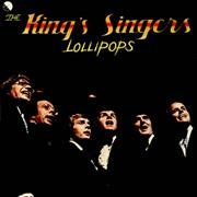 Click here for more info about 'The King's Singers - Lollipops'