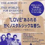 Click here for more info about 'The Korgis - This World's For Everyone'