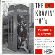 Click here for more info about 'The Kravin' A's - Pushin' And A-Shovin''