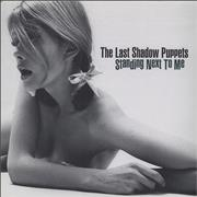 Click here for more info about 'The Last Shadow Puppets - Standing Next To Me'