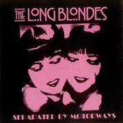 Click here for more info about 'The Long Blondes - Separated By Motorways'
