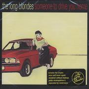 Click here for more info about 'The Long Blondes - Someone To Drive You Home'