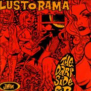Click here for more info about 'The Lust-O-Rama - The Dark Side E.P.'