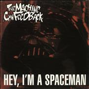 Click here for more info about 'The Machine Gun Feedback - Hey, I'm A Spaceman'