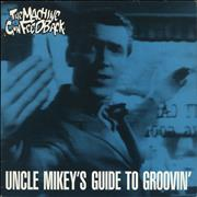 Click here for more info about 'The Machine Gun Feedback - Uncle Mikey's Guide To Groovin' EP'