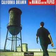 Click here for more info about 'The Mama's And The Papa's - California Dreamin'
