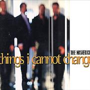 Click here for more info about 'The Mavericks - Things I Cannot Change'