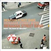 Click here for more info about 'The Menehan Street Band - Make The Road By Walking'