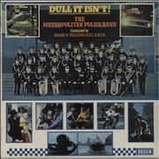 Click here for more info about 'The Metropolitan Police Band - Dull It Isn't'