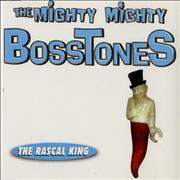 Click here for more info about 'The Mighty Mighty Bosstones - The Rascal King'