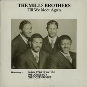 Click here for more info about 'The Mills Brothers - Till We Meet Again'