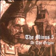 Click here for more info about 'The Minus Five - At The Organ'