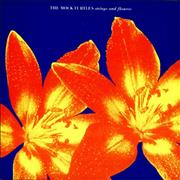 Click here for more info about 'The Mock Turtles - Strings And Flowers'
